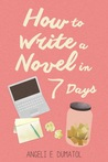 How to Write a Novel in 7 Days
