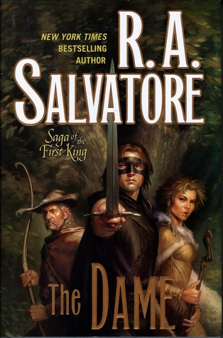 The Dame by R.A. Salvatore