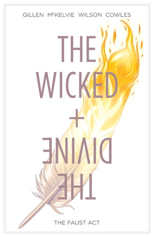 The Wicked + The Divine, Vol. 1: The Faust Act (The Wicked + The Divine, #1-5)