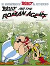 Asterix and the Roman Agent (Asterix, #15)