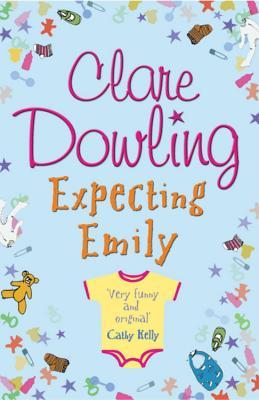 Expecting Emily by Clare Dowling