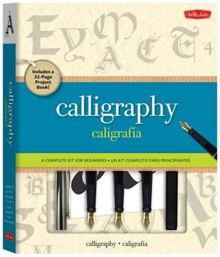 Calligraphy: Caligraphia [Kit]: A Complete Lettering Kit for Beginners