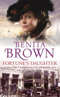 Fortune's Daughter by Benita Brown