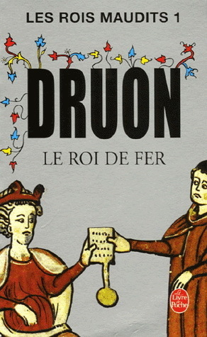 Le Roi de Fer by Maurice Druon