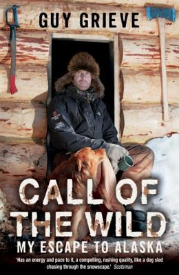 Call of the Wild by Guy Grieve