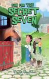 Fun for the Secret Seven (The Secret Seven, #15)