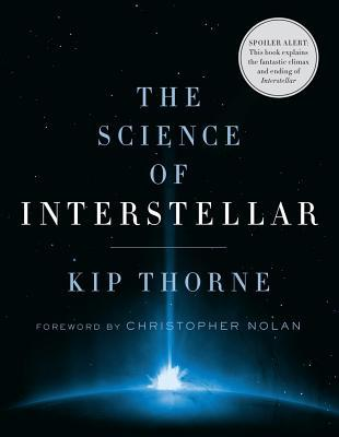 The Science of Interstellar - Kip S. Thorne