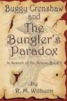 Buggy Crenshaw and the Bungler's Paradox: In Search of the Nexus, Book 1