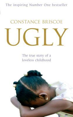 Ugly by Constance Briscoe