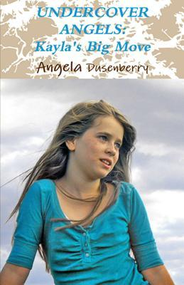 Undercover Angels by Angela Dusenberry