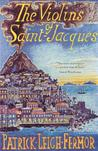 The Violins of Saint-Jacques: A Tale of the Antilles