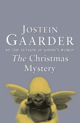 The Christmas Mystery by Jostein Gaarder