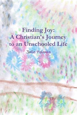Finding Joy by Julie Polanco