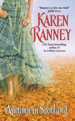 Autumn in Scotland by Karen Ranney