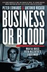 Business or Blood: Vito Rizzuto's Fight for Revenge and Control of the North American Drug Trade