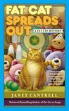 Fat Cat Spreads Out (A Fat Cat Mystery #2)