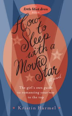 How To Sleep With A Movie Star (Little Black Dress)