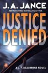 Justice Denied (J.P. Beaumont, #18)