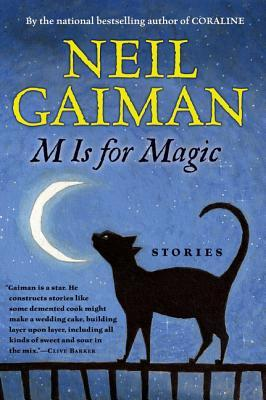 M Is for Magic by Neil Gaiman
