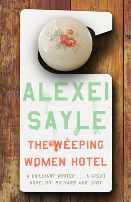 Weeping Women Hotel by Alexei Sayle
