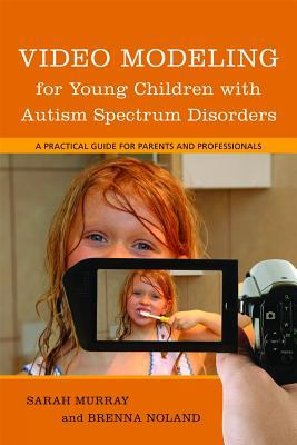 Video Modeling for Young Children with Autism Spectrum Disorders: Watch and Learn at Home, School and in the Community