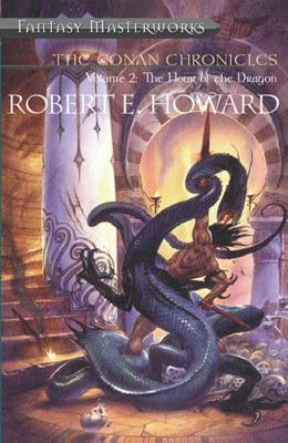 The Conan Chronicles: Volume 2: The Hour of the Dragon (The Conan Chronicles, #2)