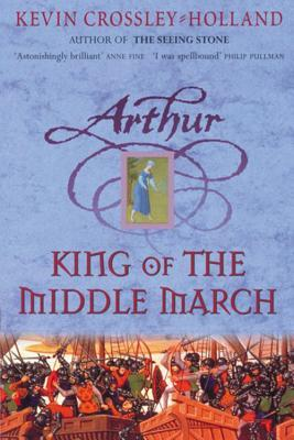 Free download King Of The Middle March (Arthur Trilogy #3) PDF