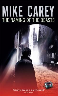The Naming of the Beasts by Mike Carey
