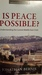 Is peace possible by Jonathan Bernis