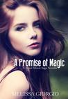 A Promise of Magic by Melissa Giorgio