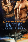Captain's Captive by Jayne Ripley
