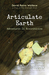 Articulate Earth: adventures in ecocriticism