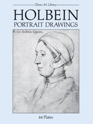 Download free Holbein Portrait Drawings by Hans Holbein PDF