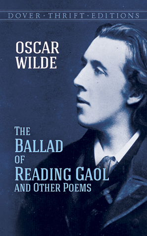 The Ballad of Reading Gaol and Other Poems by Oscar Wilde
