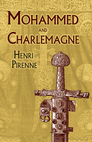 Review Mohammed and Charlemagne by Henri Pirenne iBook