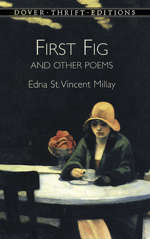 First Fig and Other Poems by Edna St. Vincent Millay