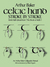 """Celtic Hand Stroke by Stroke (Irish Half-Uncial from """"The Book of Kells""""): An Arthur Baker Calligraphy Manual"""