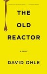 The Old Reactor