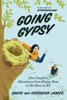 Going Gypsy: One Couple's Adventure from Empty Nest to No Nest at All