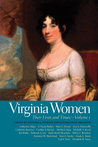 Virginia Women: Their Lives and Times
