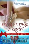 Brie's Christmas Pearls (Submissive in Love, #3)