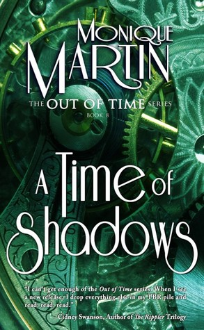A Time of Shadows (Out of Time, #8)