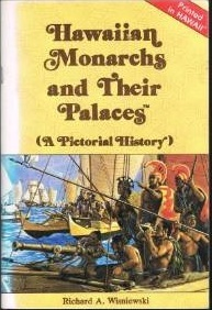 Download online Hawaiian Monarchs And Their Palaces: A Pictorial History PDF