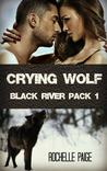 Crying Wolf (Black River Pack, #1)