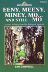 Eeny, Meeny, Miney, Mo... And Still   Mo Lessons In Living From Five Frisky Red Squirrels (Living Forest Series, Volume 3)