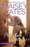Part Time Cowboy by Maisey Yates