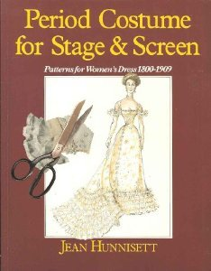 Period Costume for Stage & Screen by Jean Hunnisett