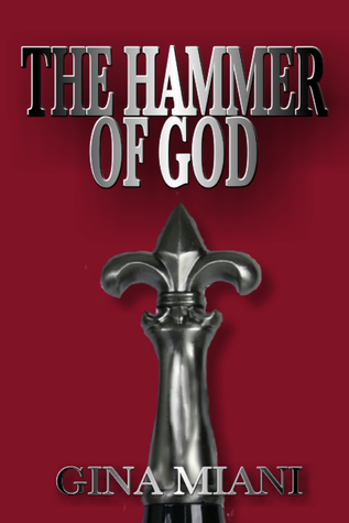 The  Hammer of God by Gina Miani