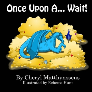 Once Upon a...Wait by Cheryl Matthynssens