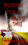Murder for a Rainy Day  (Pecan Bayou Series #6)